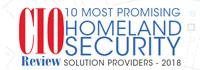 10 Most Promising Homeland Security Solution Providers - 2018